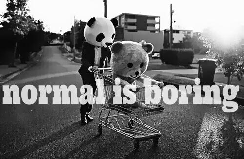 normal-is-boring.jpg