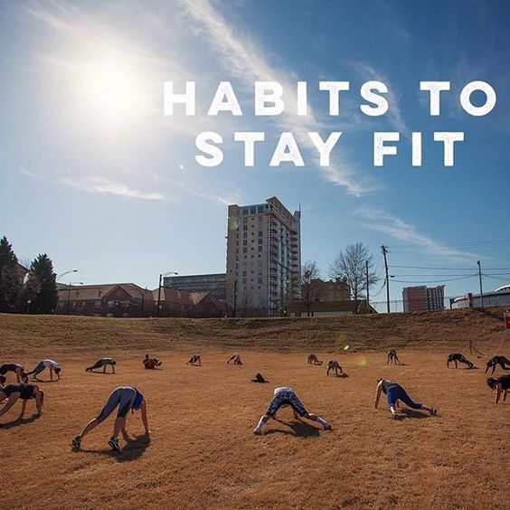 Habits to Stay Fit